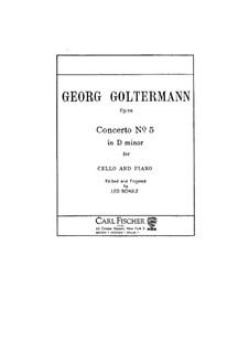 Концерт для виолончели с оркестром No.5 ре минор, Op.76: Версия для виолончели и фортепиано by Георг Гольтерманн