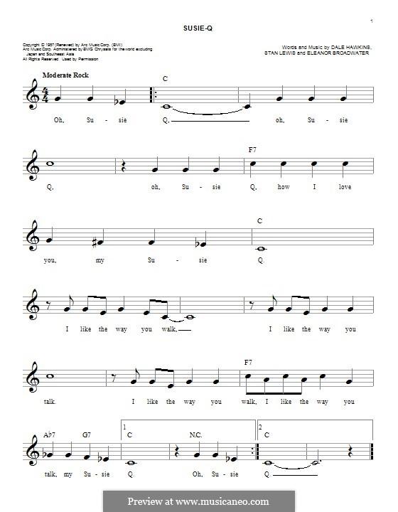 Susie-Q (Creedence Clearwater Revival): Мелодия by Dale Hawkins, Eleanor Broadwater, Stan Lewis