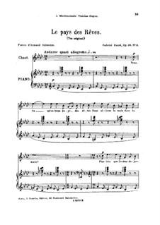 Четыре песни, Op.39: No.3 Le pays des rêves, for high voice by Габриэль Форе