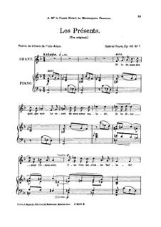 Две песни, Op.46: No.1 Les présents, for high voice by Габриэль Форе