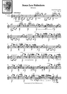 Sous Les Palmiers - Reverie, Op.37: Sous Les Palmiers - Reverie by David del Castillo