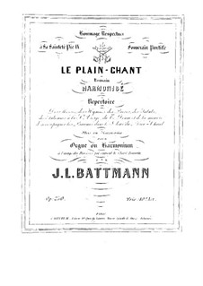 Le plain-chant romain harmonisé, Op.250: Часть I by Жак Луи Баттман