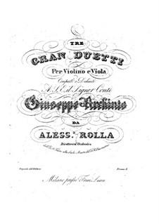 Три больших дуэта для скрипки и альта, BI 57, 96, 106 Op.12: Три больших дуэта для скрипки и альта by Алессандро Ролла
