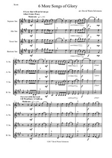 6 more Songs of Glory: For saxophone quartet by Самюэл  Уэбб, Philip Paul Bliss, Albert Lister Peace, William Howard Doane, Isaac Baker Woodbury, Grant Tullar