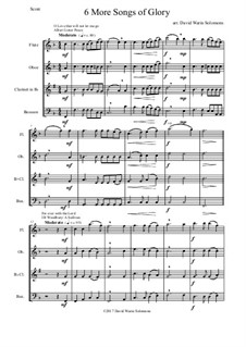 6 more Songs of Glory: For wind quartet by Самюэл  Уэбб, Philip Paul Bliss, Albert Lister Peace, William Howard Doane, Isaac Baker Woodbury, Grant Tullar