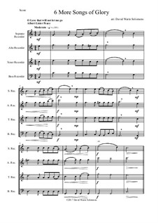 6 more Songs of Glory: For recorder quartet by Самюэл  Уэбб, Philip Paul Bliss, Albert Lister Peace, William Howard Doane, Isaac Baker Woodbury, Grant Tullar