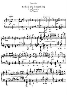 Транскрипции на темы из оперы 'Лоэнгрин' Вагнера, S.446: No.1 Фестиваль и свадебная песня by Франц Лист