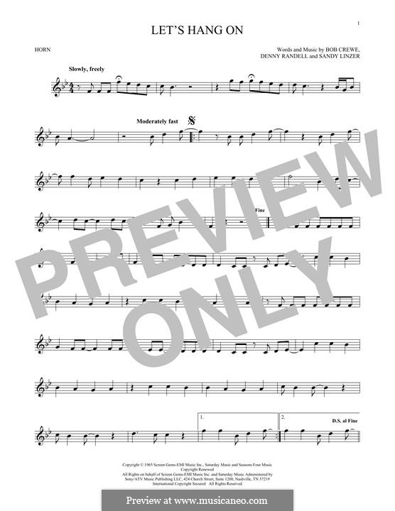 Let's Hang On: For horn by Bob Crewe, Denny Randell, Sandy Linzer