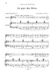Четыре песни, Op.39: No.3 Le pays des rêves, for medium voice by Габриэль Форе