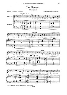 Три песни, Op.23: No.3 Le secret, for medium voice by Габриэль Форе