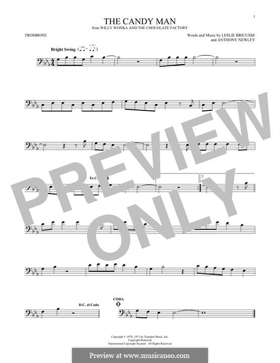The Candy Man (from Willy Wonka and The Chocolate Factory): For trombone by Anthony Newley