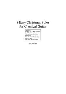 8 Easy Christmas: For classical guitar by Феликс Мендельсон-Бартольди, folklore, Франц Ксавьер Грубер, Льюис Генри Реднер, James Lord Pierpont