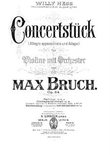 Концертная пьеса для скрипки с оркестром фа-диез минор, Op.84: Версия для скрипки и фортепиано by Макс Брух