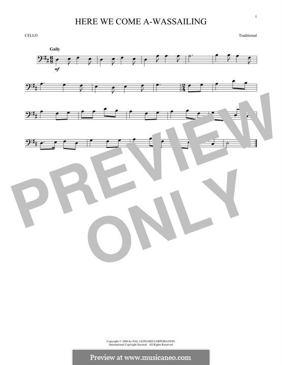 Here we Come a-Wassailing (Printable Scores): Для виолончели by folklore