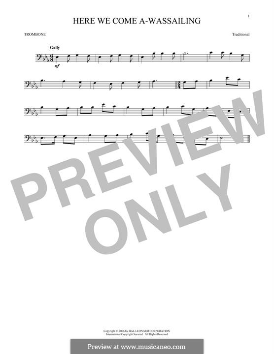 Here we Come a-Wassailing (Printable Scores): For trombone by folklore