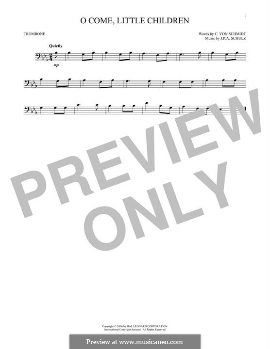 O Come, Little Children: For trombone by Иоганн Авраам Шульц