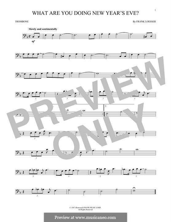 What are You Doing New Year's Eve?: For trombone by Frank Loesser