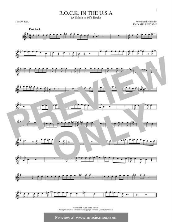 R.O.C.K. in the U.S.A. (A Salute to 60's Rock): Для тенорового саксофона by John Mellencamp