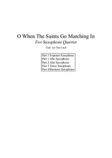 When the Saints Go Marching in: For saxophone quartet by folklore