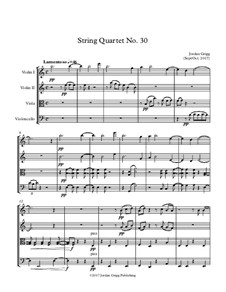 String Quartet No.30: String Quartet No.30 by Jordan Grigg