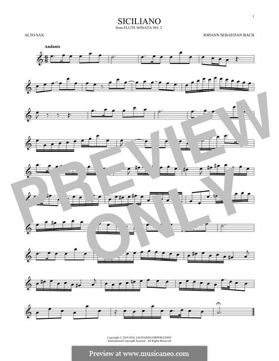 Соната для флейты и клавесина No.2 ми-бемоль мажор, BWV 1031: Siciliano. Arrangement for alto saxophone by Иоганн Себастьян Бах