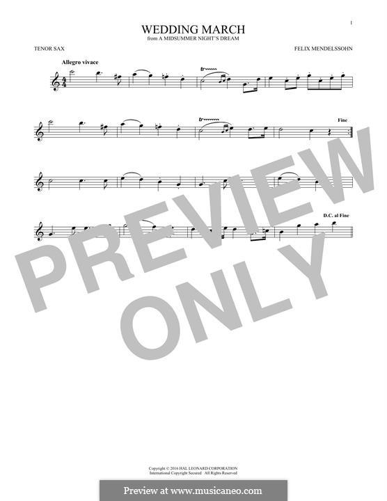 Wedding March (Printable Scores): Theme, for tenor saxophone by Феликс Мендельсон-Бартольди