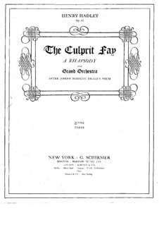 The Culprit Fay. A Rhapsody for Orchestra, Op.62: The Culprit Fay. A Rhapsody for Orchestra by Генри Кимболл Хедли