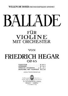 Баллада для скрипки с оркестром, Op.45: Баллада для скрипки с оркестром by Фридрих Хегар