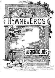 Hymne à Eros: Hymne à Eros by Огаста Мэри Энн Холмс