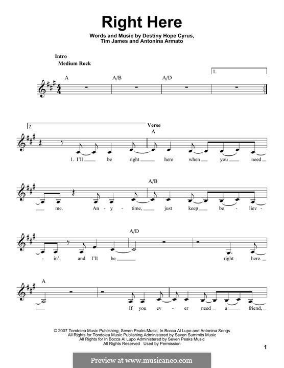 Right Here (Hannah Montana): Мелодия by Antonina Armato, Destiny Hope Cyrus, Timothy James