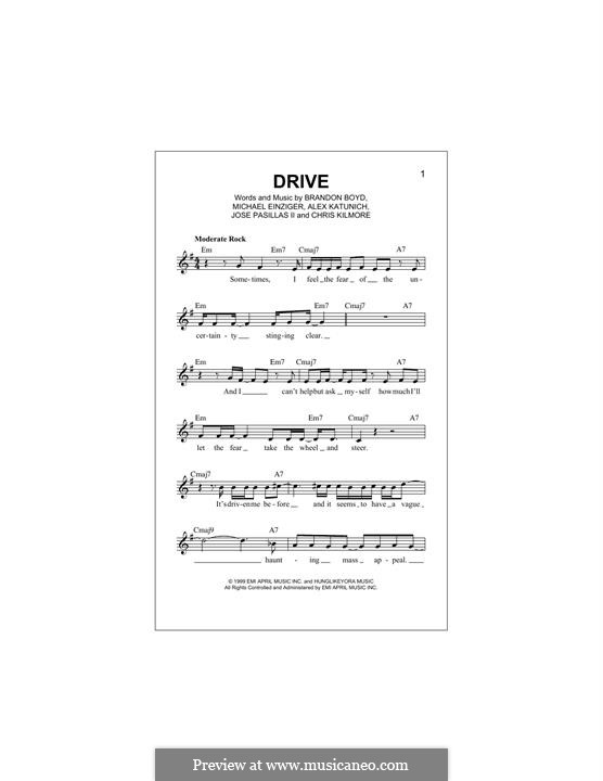 Drive (Incubus): Мелодия by Alex Katunich, Brandon Boyd, Chris Kilmore, Jose Pasillas II, Michael Einziger