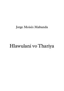 Hlawulani vo Tlhariya: Hlawulani vo Tlhariya by JMabunda