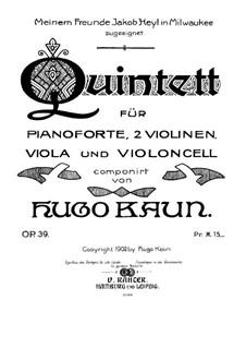 Квинтет фа минор для фортепиано и струнных, Op.39: Партитура by Гуго Каун
