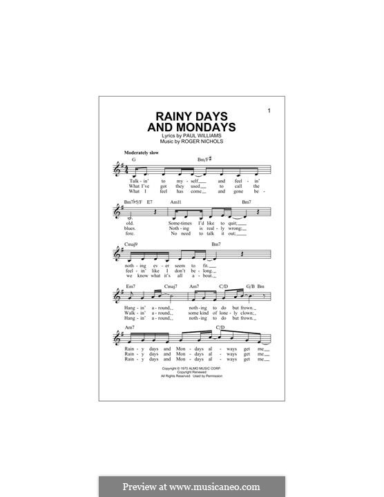 Rainy Days and Mondays (Carpenters): Мелодия by Paul H. Williams, Roger Nichols
