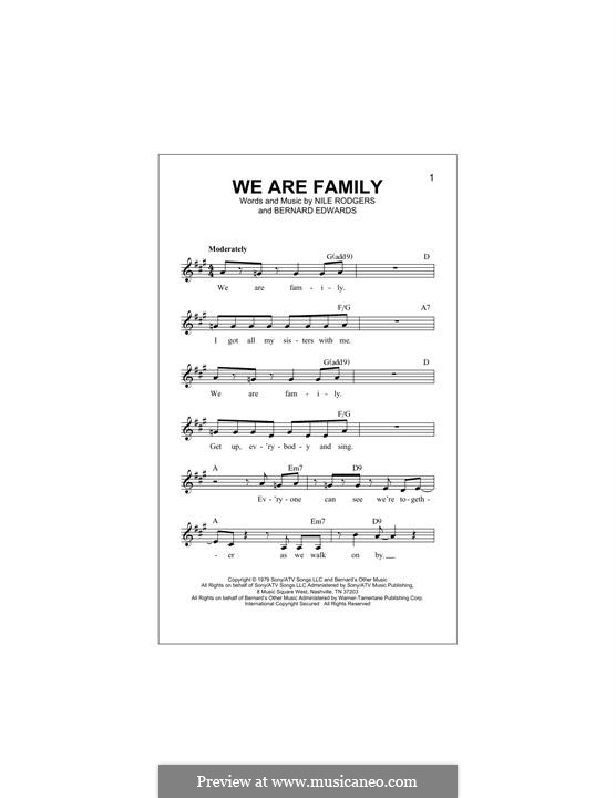 We are Family (Sister Sledge): Мелодия by Bernard Edwards, Nile Rodgers