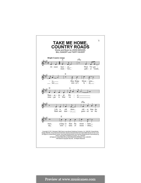 Take Me Home, Country Roads: Мелодия by Bill Danoff, John Denver, Taffy Nivert