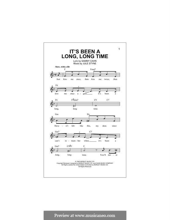 It's Been a Long, Long Time: Мелодия by Jule Styne