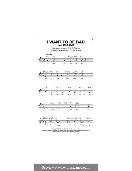 I Want to Be Bad (Blossom Dearie): Мелодия by Ray Henderson, Lew Brown