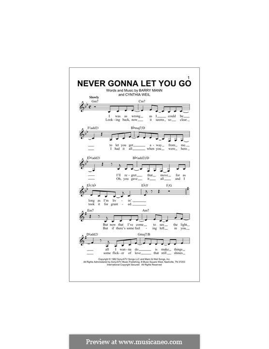 Never Gonna Let You Go: Мелодия by Barry Mann, Cynthia Weil