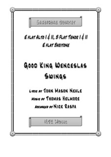 King Wenceslas Swings: For easy sax quintet – score and parts by Thomas Helmore