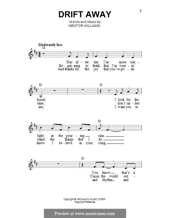 Drift Away (Dobie Gray): Мелодия by Mentor Williams
