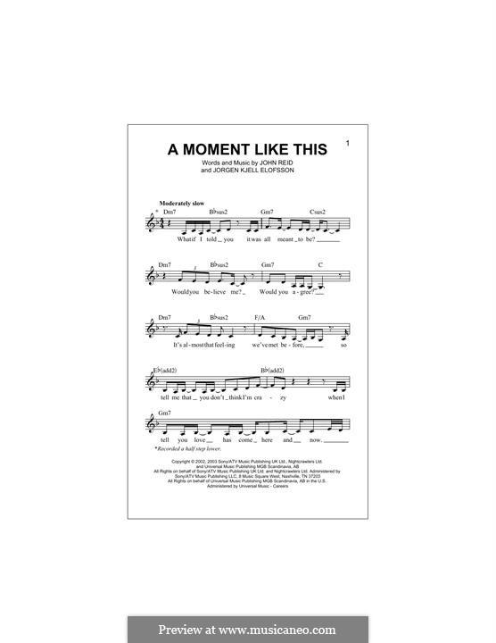 A Moment Like This: Мелодия by John Reid, Jörgen Kjell Elofsson