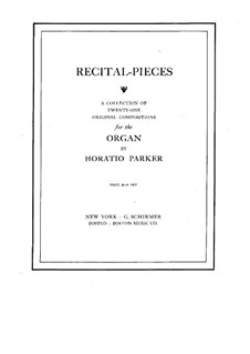 Recital Pieces: Recital Pieces by Горацио Паркер