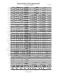 Bayerischer Einzugsmarsch: For large ensemble by musikschmie.de