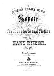 Соната для скрипки и фортепиано си-бемоль мажор: Партитура для двух исполнителей by Ханс Хубер
