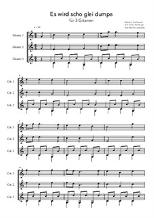 Es wird schon glei dumpa: Für Drei Gitarren (C-Dur) by folklore