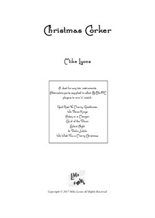 Christmas Corker – Brass Duet: Christmas Corker – Brass Duet by folklore, Франц Ксавьер Грубер, Джеймс Р. Мюррей, Unknown (works before 1850), John H. Hopkins Jr.