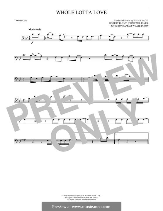 Whole Lotta Love (Led Zeppelin): For trombone by John Paul Jones, Jimmy Page, John Bonham, Robert Plant