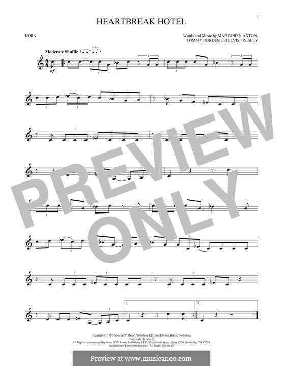 Heartbreak Hotel (Elvis Presley): For horn by Mae Boren Axton, Tommy Durden