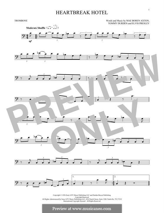 Heartbreak Hotel (Elvis Presley): For trombone by Mae Boren Axton, Tommy Durden
